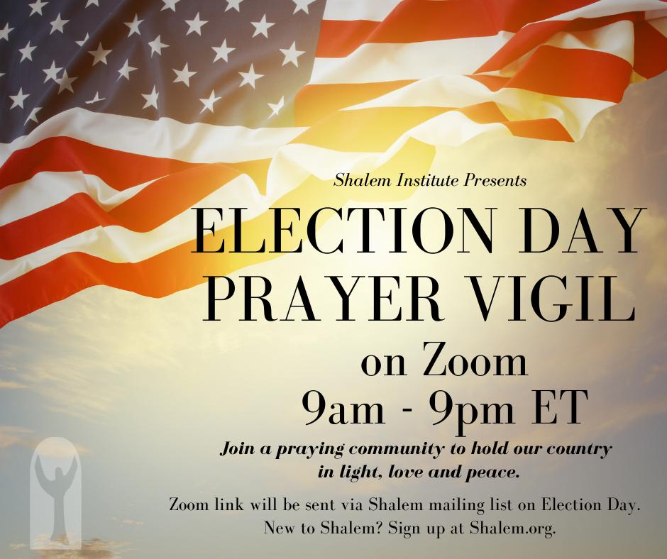 Election Day Prayer Vigil